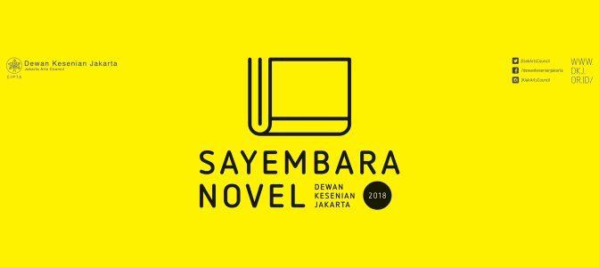Ikuti Sayembara Novel Dewan Kesenian Jakarta 2018
